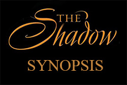 THE SHADOW SYNOPSIS LABEL1