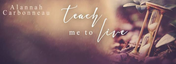 TEACH ME TO LIVE BANNER 1
