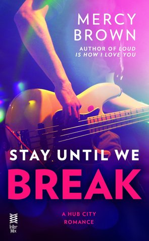 STAY UNTIL I BREAK COVER